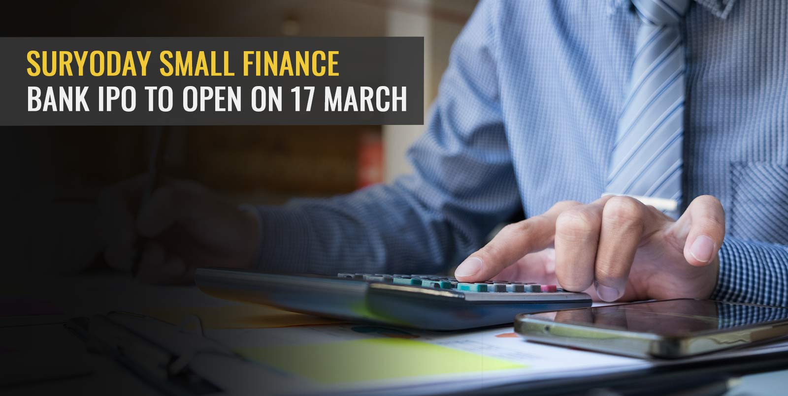 Suryoday Small Finance Bank IPO to open on 17 March
